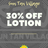 30% Off Lotions